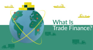 What is Trade Finance?